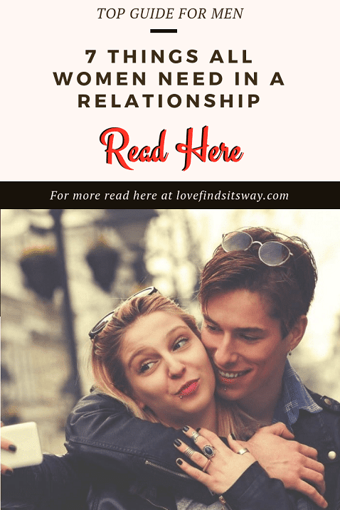 7-Things-All-Women-Need-In-a-Relationship-–-Definitive-Guide