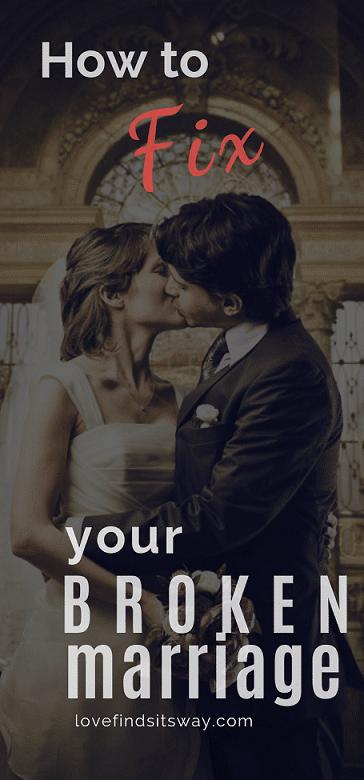 how-to-fix-your-broken-marriage