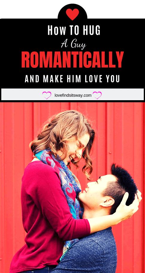 how-to-hug-a-guy-romantically