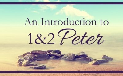 An Introduction to 1 & 2 Peter