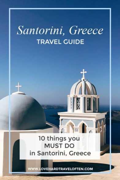 Things to do in Santorini, Greece, blog by LoveHardTravelOften.com