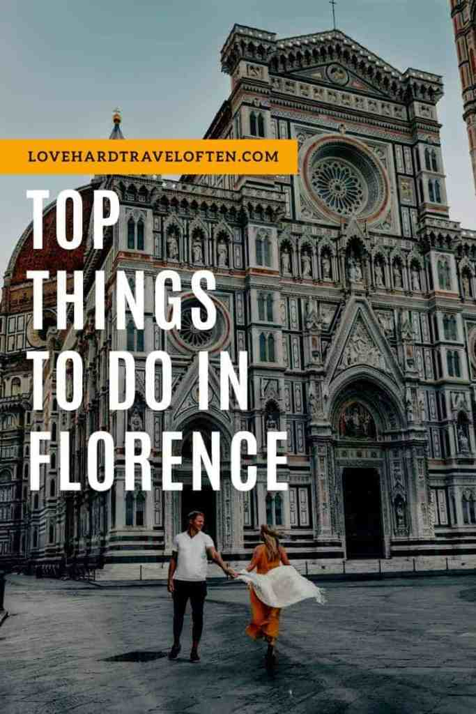 Top things to do in Florence, blog by LoveHardTravelOften.com