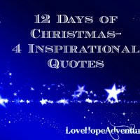 12 Days of Christmas- 4 Inspirational Quotes