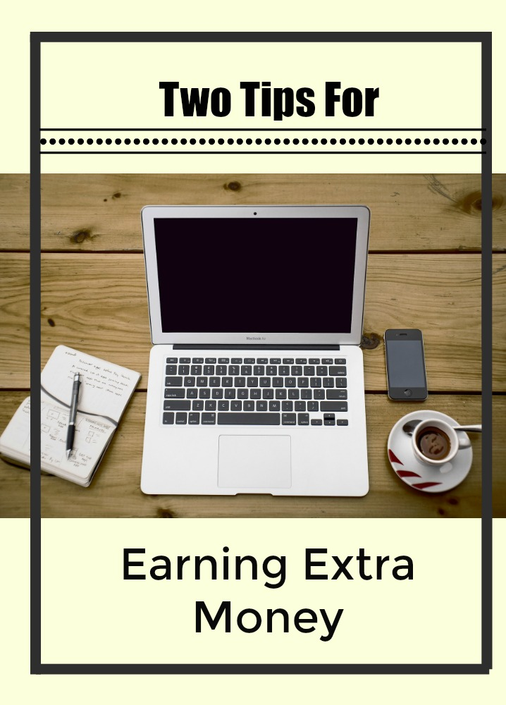 two-tips-for-earning-extra-money