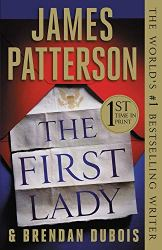 The First Lady by James Patterson | Most Anticipated Books | www.loveigho.com