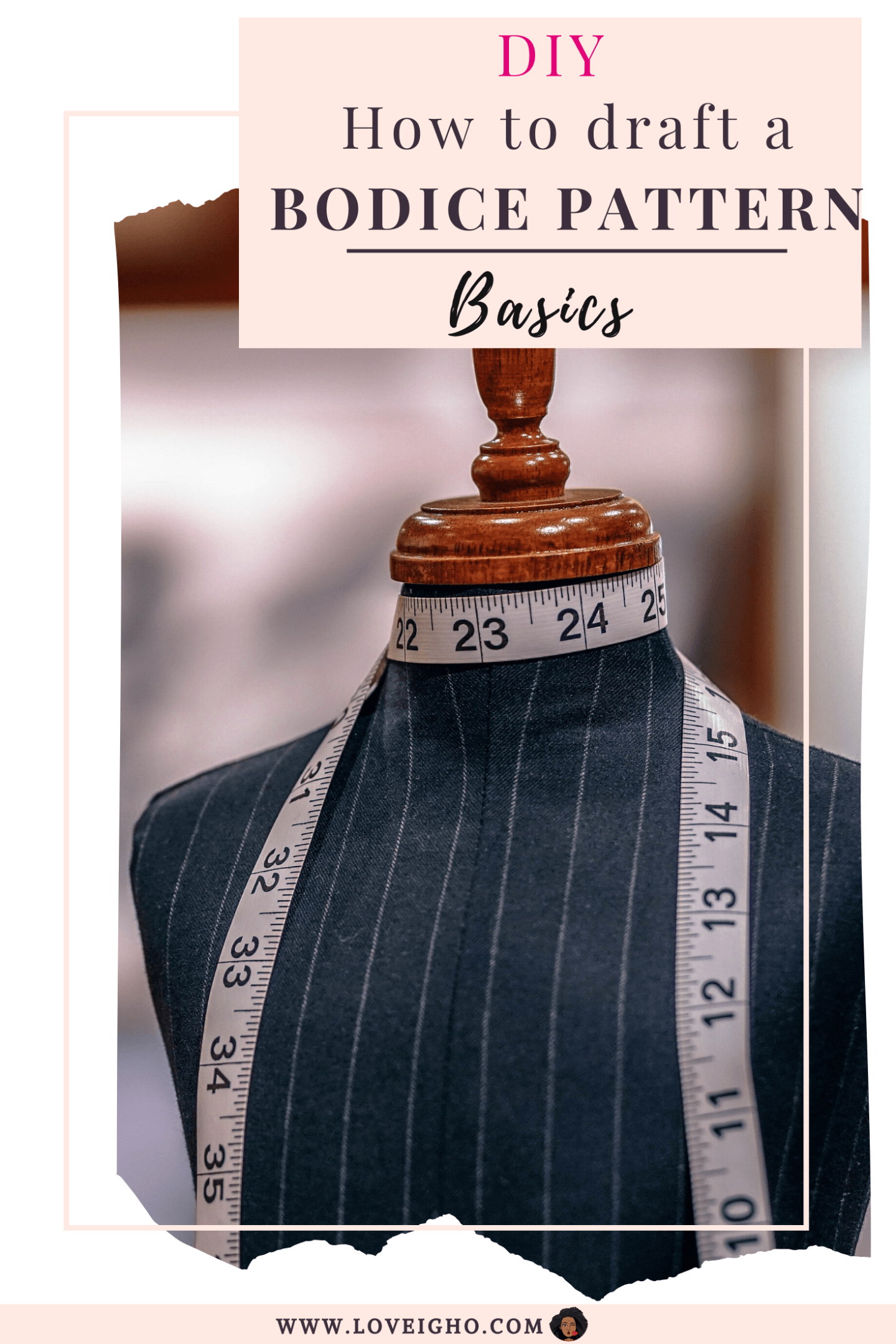 How to draft a basic bodice pattern | Love Igho