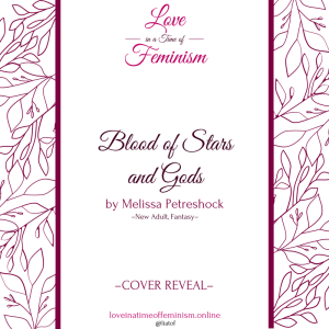Cover Reveal: Blood of Stars and Gods by Melissa Petreshock