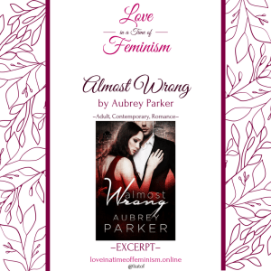 Excerpt: Almost Wrong by Aubrey Parker
