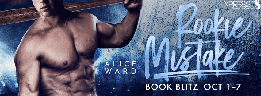 Excerpt: Rookie Mistake by Alice Ward