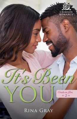 Excerpt: It's Been You by Rina Gray