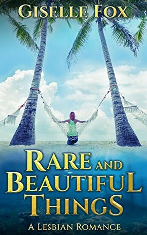 Review: Rare and Beautiful Things by Giselle Fox