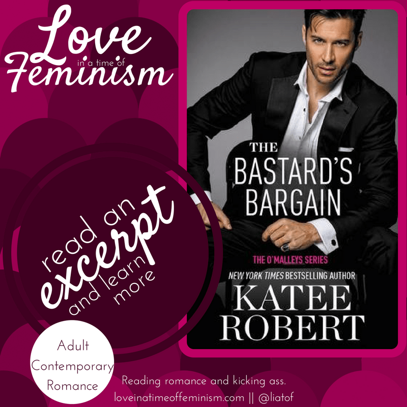 Excerpt: The Bastard's Bargain by Katee Robert