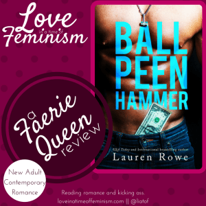 Review: Ball Peen Hammer by Lauren Rowe