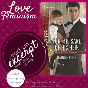 Excerpt: For the Sake of His Heir by Joanne Rock