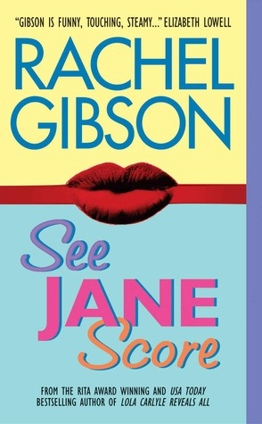 Review: See Jane Score by Rachel Gibson