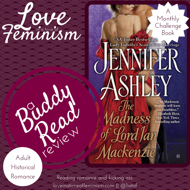 Buddy Read Review: The Madness of Lord Ian Mackenzie by Jennifer Ashley