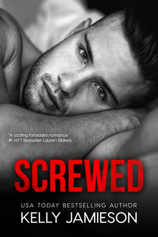 Excerpt & Giveaway: Screwed by Kelly Jamieson
