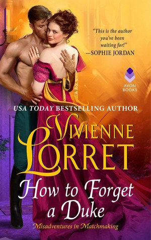 Interview & Excerpt: How to Forget a Duke by Vivienne Lorret