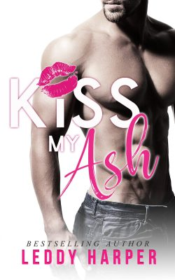 Review & Excerpt: Kiss My Ash by Leddy Harper