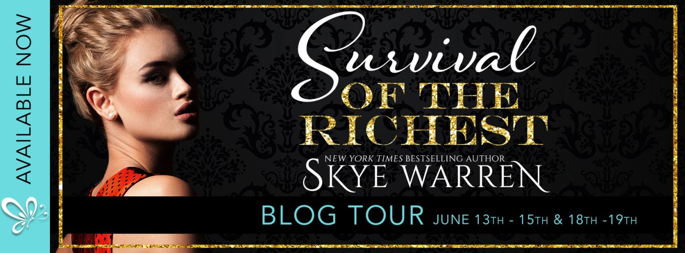 Review & Excerpt: Survival of the Richest by Skye Warren