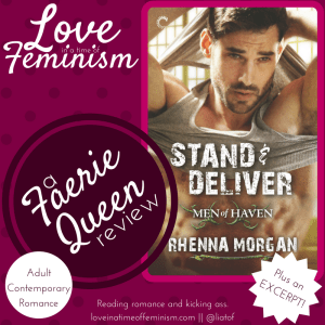 Review, Excerpt & Giveaway: Stand & Deliver by Rhenna Morgan