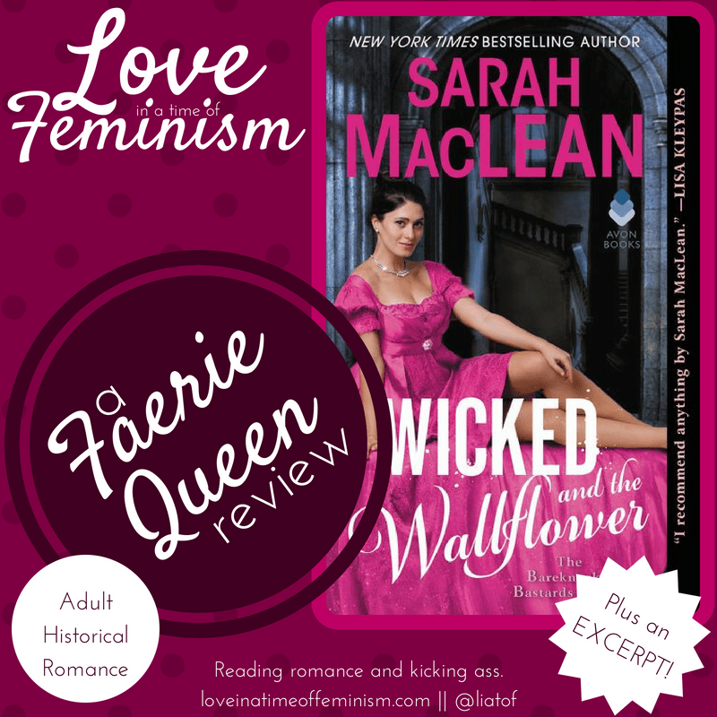 Review, Excerpt, & Giveaway: Wicked and the Wallflower by Sarah MacLean