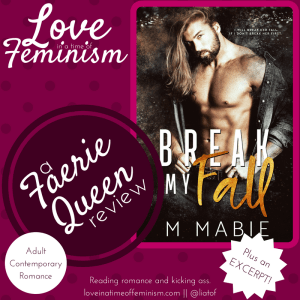 Review & Excerpt: Break My Fall by M. Mabie