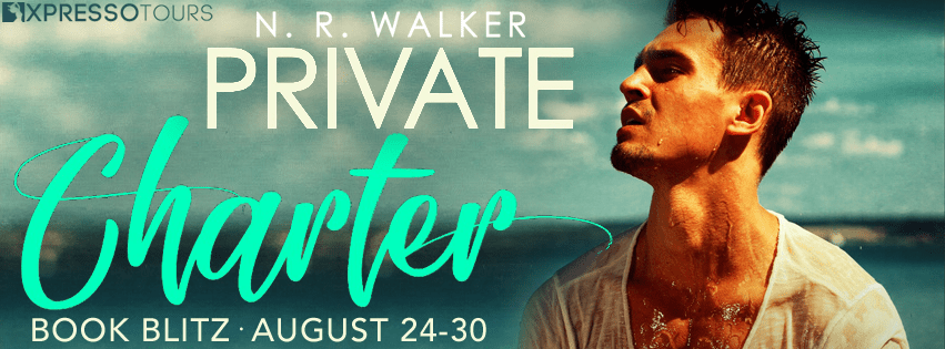 Excerpt & Giveaway: Private Charter by N.R. Walker
