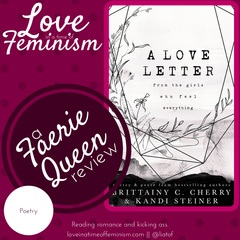 Review: A Love Letter From the Girls Who Feel Everything by Brittainy C. Cherry & Kandi Steiner
