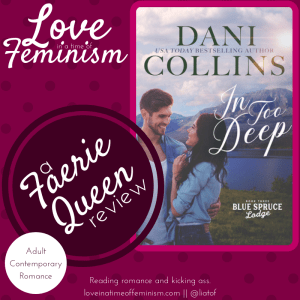 Review & Giveaway: In Too Deep by Dani Collins