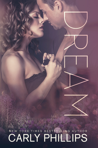 Excerpt: Dream by Carly Phillips