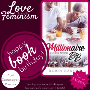Release Day Excerpt & Giveaway: Millionaire B&B by Robin Daniels