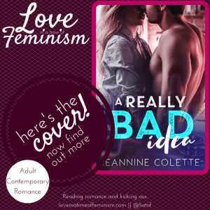 Cover Reveal: A Really Bad Idea by Jeannine Colette