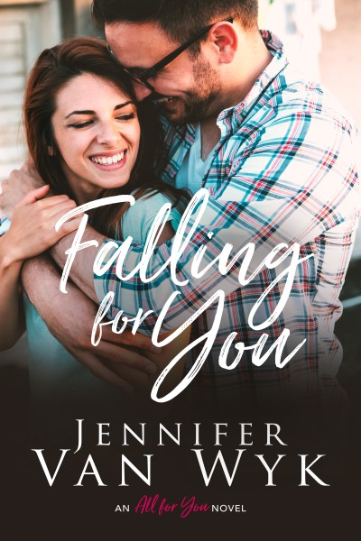 Falling For You cover with a man holding a woman from behind, both of them smiling