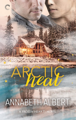 Review: Arctic Heat (Frozen Hearts #3) by Annabeth Albert