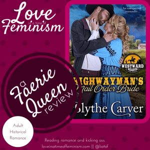 Review: A Highwayman's Mail Order Bride by Blythe Carver