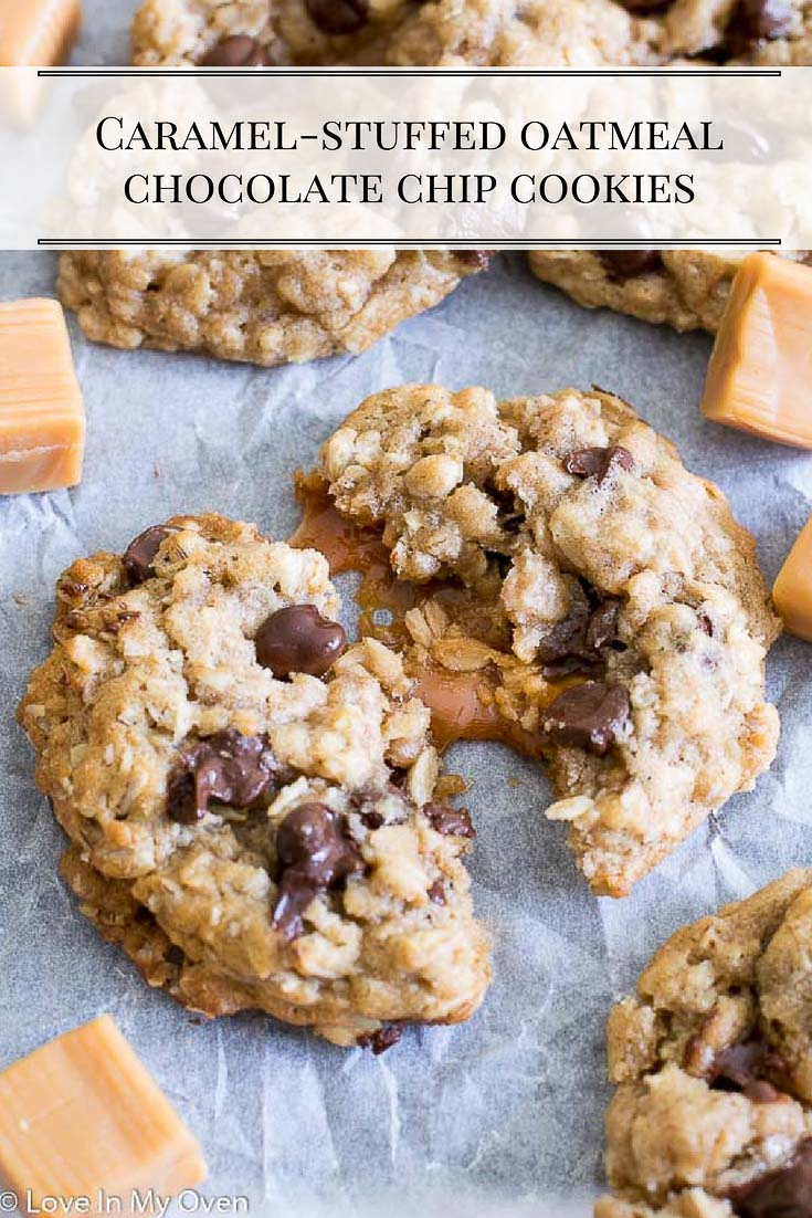 Soft and chewy oatmeal chocolate chip cookies stuffed with soft, creamy caramel.