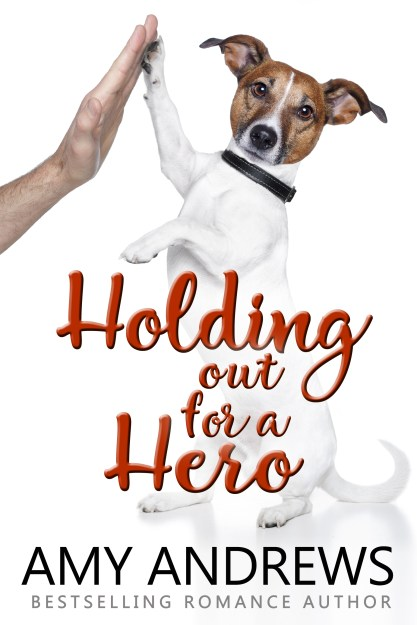 AllyOopDesigns-HoldingOutForAHero-AmyAndrews-ebook-FINAL