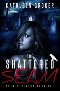 the-shattered-seam-kathleen-groger