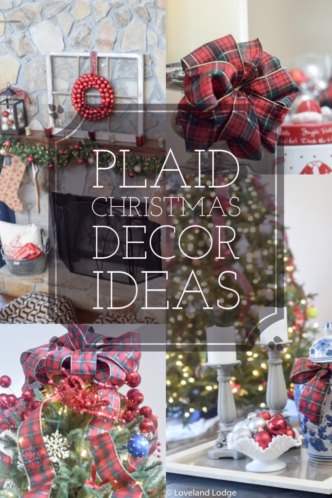 Farmhouse and traditional Christmas decorating ideas with red and green plaid