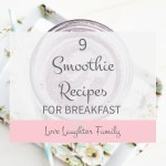 9 Healthy Smoothie recipes for breakfast and all round general health. Healthy Smoothie recipes that taste great for breakfast.