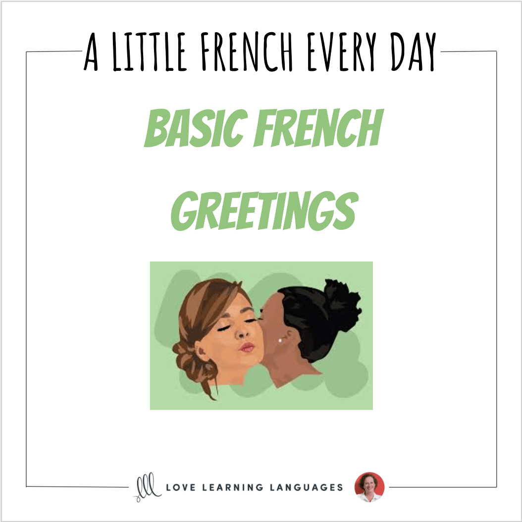 Basic French Greetings