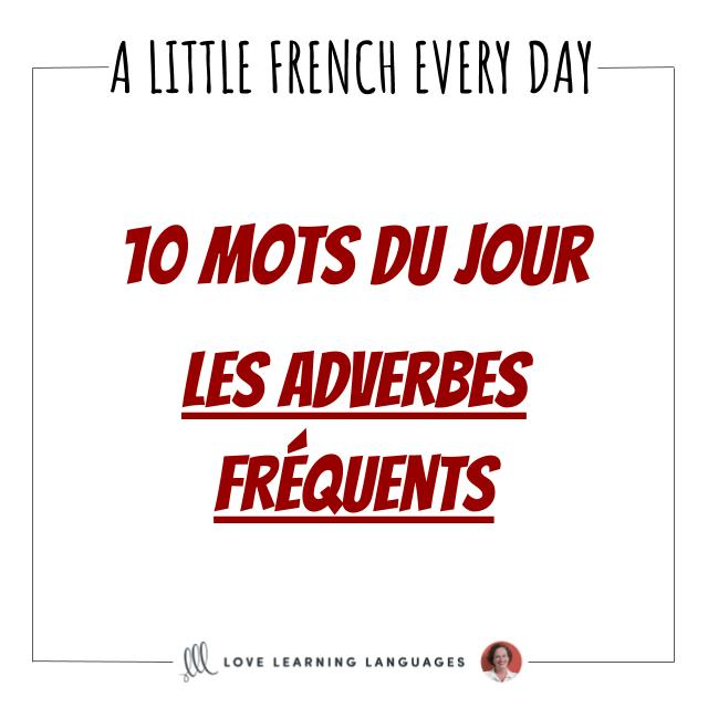 french vocabulary list common adverbs cover