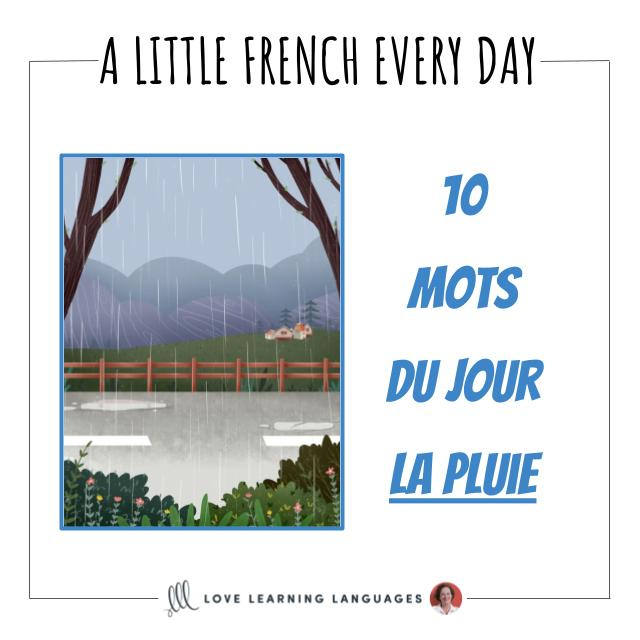 French vocabulary list 10 words of the day - the rain