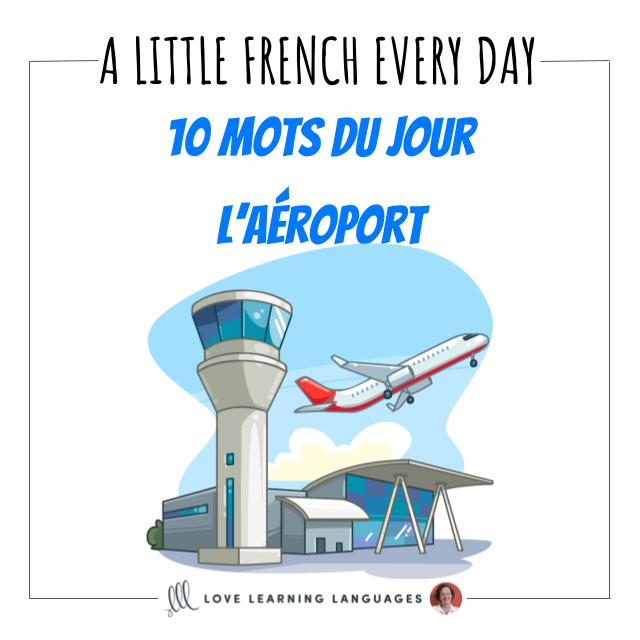 French Vocabulary list - 10 words about the airport