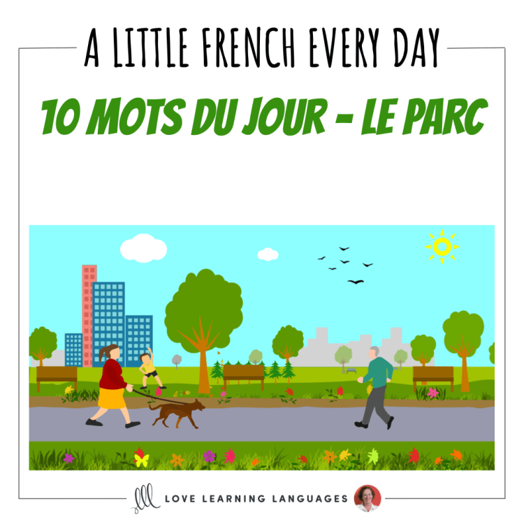French Vocabulary list - 10 words about the park
