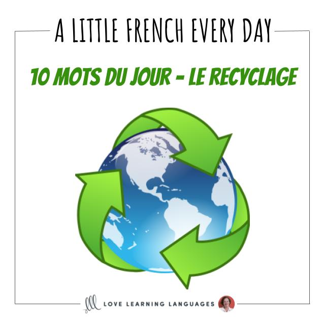 French Vocabulary list - 10 words about recycling