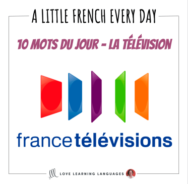 French Vocabulary list - 10 words about television