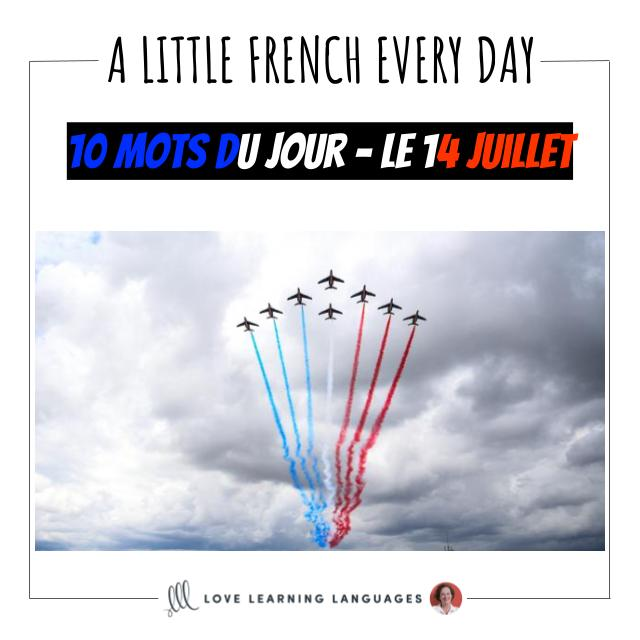 French Vocabulary list - 10 words about Bastille day