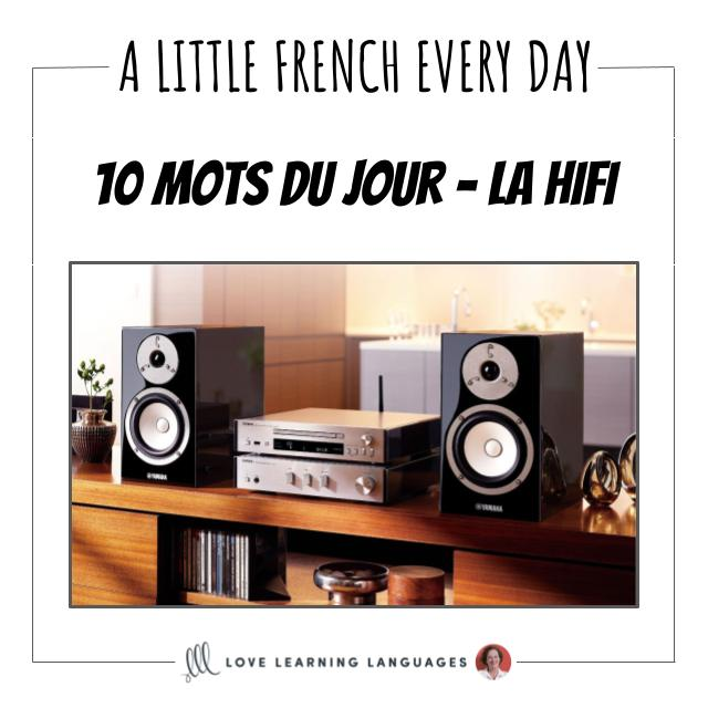 French Vocabulary list - 10 words about High fidelity.